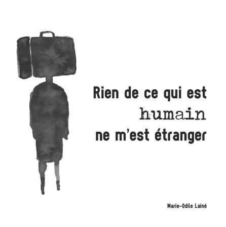 Rien de ce qui est humain ne m'est étranger
